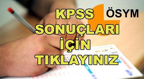 KPSS ortaöğretim sınav sonuçları belli oldu