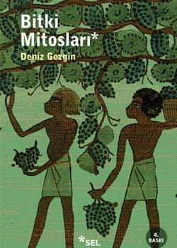 Deniz Gezginin Bitki Mitosları ve Hayvan Mitosları yeni baskısını yaptı