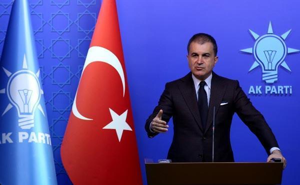 AK Parti Sözcüsü Çelikten ABDnin seçim yorumuna tepki: Kınanacak bir açıklamadır