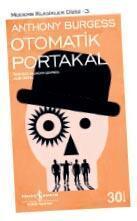 'Otomatik Portakal'ın devamı bulundu
