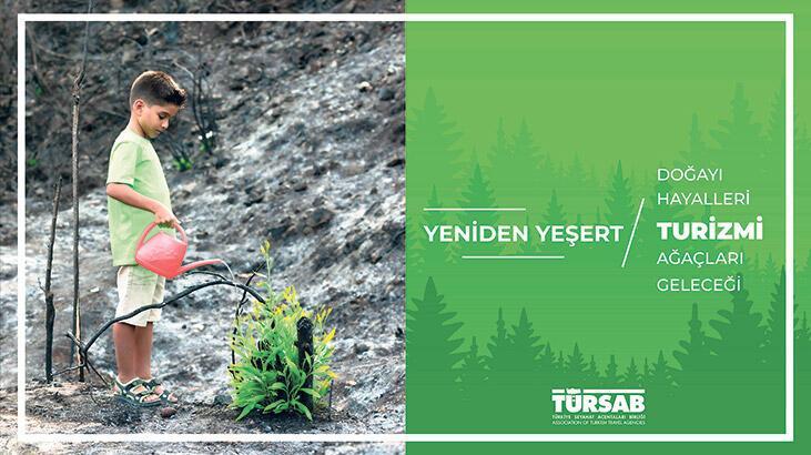 Yanan ormanlar için TÜRSAB kampanyası: Yeniden Yeşert