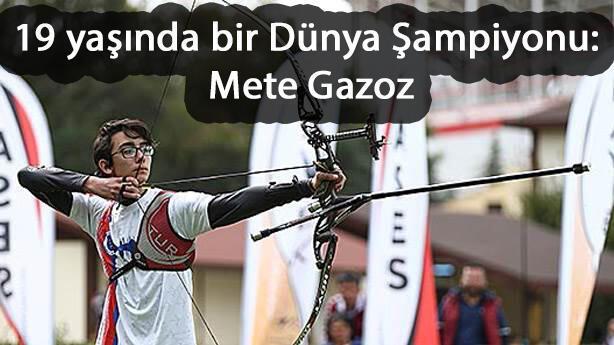 Mete Gazoz kimdir Mete Gazoz hayatı ve başarıları