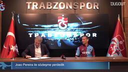 Trabzonspor, Joao Pereira ile sözleşme uzattı...