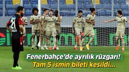 Son dakika haberleri: Fenerbahçe'de ayrılık rüzgarı! Tam 5 ismin bileti kesildi...