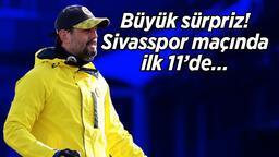 Son Dakika | Sivasspor Fenerbahçe karşılaşmasında Erol Bulut'tan büyük sürpriz! O isim ilk 11'de...