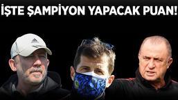Son dakika - İşte Süper Lig'de şampiyon yapacak puan! Beşiktaş, Fenerbahçe, Galatasaray...