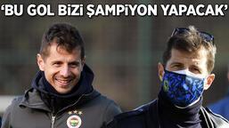 """Son dakika - Fenerbahçe'de Emre Belözoğlu'nun tahmini tuttu: """"Bu gol bizi şampiyon yapacak"""""""