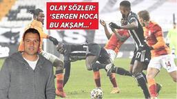"""Son dakika haberi - Fatih Akyel'den Galatasaray - Beşiktaş derbisi öncesi olay sözler: """"Sergen hoca..."""""""