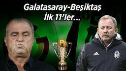 Son Dakika Haberi: Dev derbide Fatih Terim ve Sergen Yalçın'dan flaş karar! Galatasaray-Beşiktaş maçında ilk 11'de...