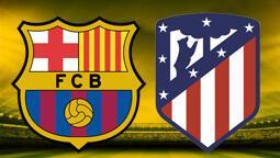 CANLI ANLATIM - Barcelona-Atletico Madrid
