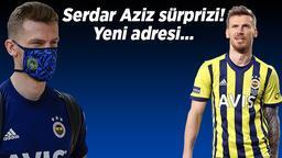 Son dakika Fenerbahçe haberi: Serdar Aziz bombası! Transferde yılın sürprizi, yeni adresi...