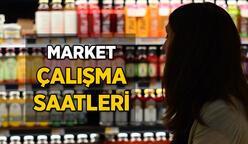 Marketler kaçta açılıyor, kaçta kapanıyor? Market çalışma saatleri değişti mi?