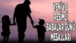En güzel Babalar Günü mesajları ve sözleri (resimli)! Eşe, enişteye, kardeşe, amcaya Babalar Günü mesajları TIKLA