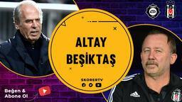 HAFTANIN MAÇI | Altay - Beşiktaş