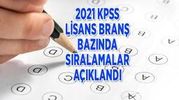 KPSS branş bazında sıralamasına nasıl bakılır, nereden öğrenilir 2021? ÖSYM KPSS Lisans branş sıralaması açıklandı