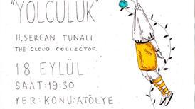 Sercan Tunalı'nın 'Yolculuk' temalı çizimleri Konu:Atölye'de!