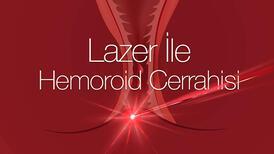 Lazer ile hemoroid cerrahisi