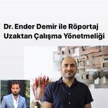 Uzaktan Çalışma Yönetmeliği – Dr. Ender Demir ile Röportaj