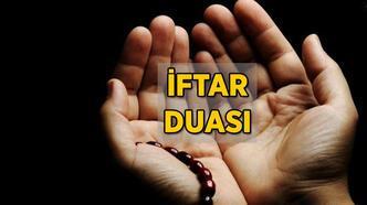 İftar duası nedir, nasıl yapılır? İftar duası Arapça okunuşu ve Türkçe anlamı