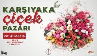 Karşıyaka Çiçek Pazarı, 'Çiçek gibi Karşıyaka' sloganıyla kapılarını açacak