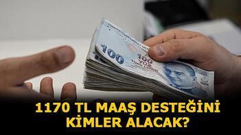 1170 TL maaş desteği başvurusu nasıl yapılır Ücretsiz izin maaş desteği şartlar nedir,kimlere verilecek