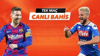 Barcelona - Napoli maçı Tek Maç ve Canlı Bahis seçenekleriyle Misli.com'da