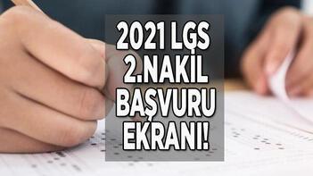 LGS 2.nakil başvuru tercih yapma ekranı (e-Okul) 2021: LGS 3.tercihleri ne zaman yapılacak