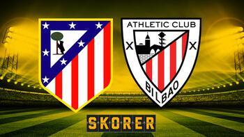 Atletico Madrid - Athletic Bilbao maçı saat kaçta, hangi kanalda