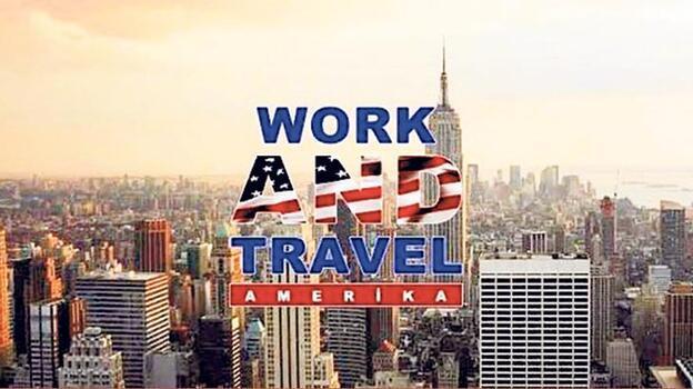 'Work and Travel' mağduru kalmayacak