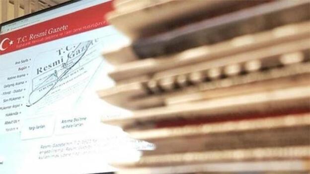 Bakanlık ve kurumlara ilişkin atamalar Resmi Gazete'de
