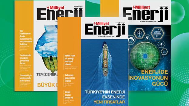 Milliyet Enerji dergisi enerji sektörünün rotasını paylaşıyor