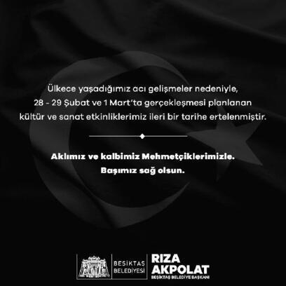 Beşiktaş'ta tüm etkinlikler ileri bir tarihe ertelendi