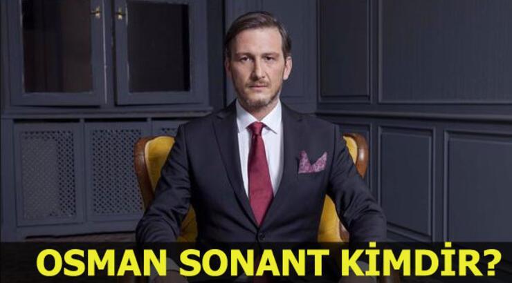 Osman Sonant kimdir? Osman Sonant kaç yaşında?