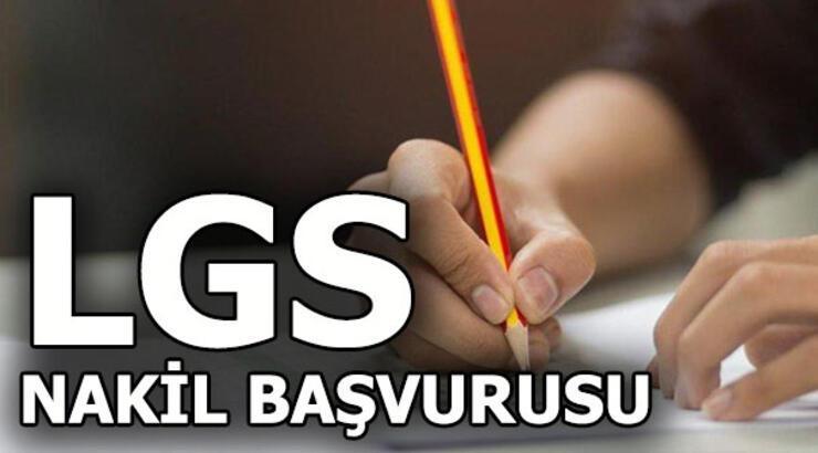 LGS nakil başvuruları başladı mı? LGS nakil işlemi ne zaman yapılacak?
