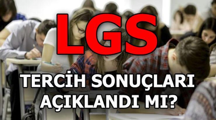 LGS tercih sonuçları ne zaman açıklanacak? 2018 LGS