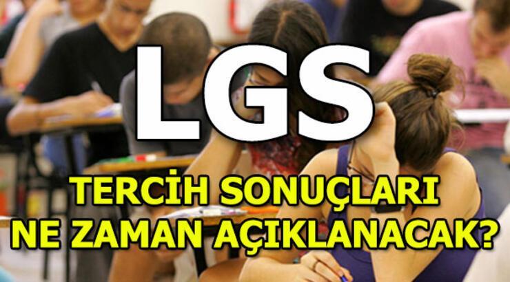 LGS tercih sonuçları ne zaman açıklanacak? Liseye Geçiş Sınavı(2018)