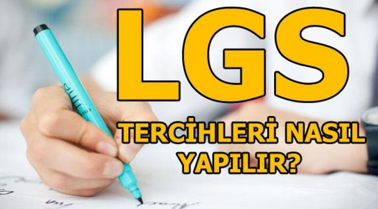 Lise tercih işlemleri ne zaman bitiyor? LGS tercihi nasıl yapılır?