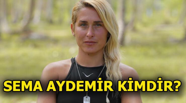 Survivor Sema Aydemir kimdir? Sema Aydemir nereli?