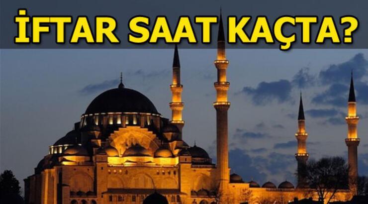 İftar saat kaçta? İstanbul iftar saati, İzmir iftar saati, Ankara iftar saati