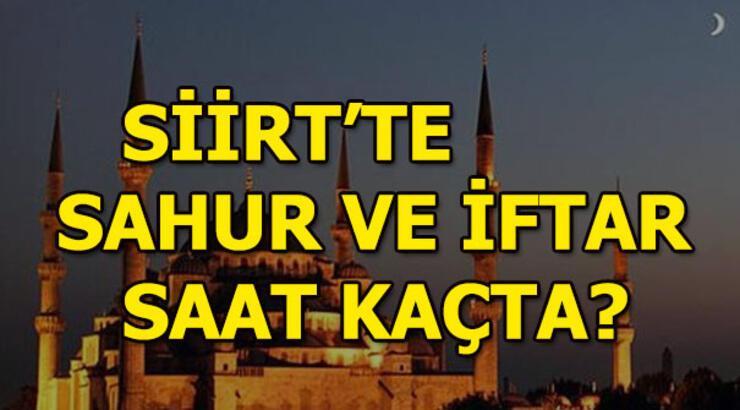 Siirt'te iftar ne zaman yapılacak?