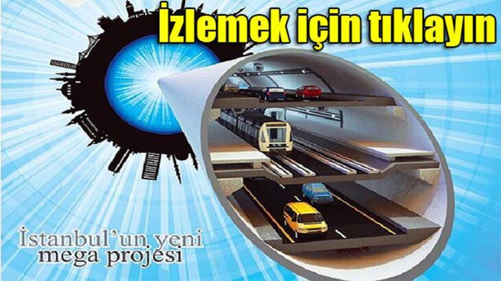 İstanbul'a 3 katlı tüp geçit