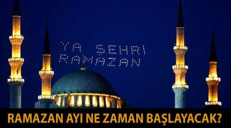 Ramazan ne zaman başlıyor? İlk oruç hangi gün tutulacak?