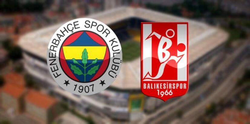 Fenerbahçe Balıkesirspor maçı ne zaman saat kaçta hangi kanalda?