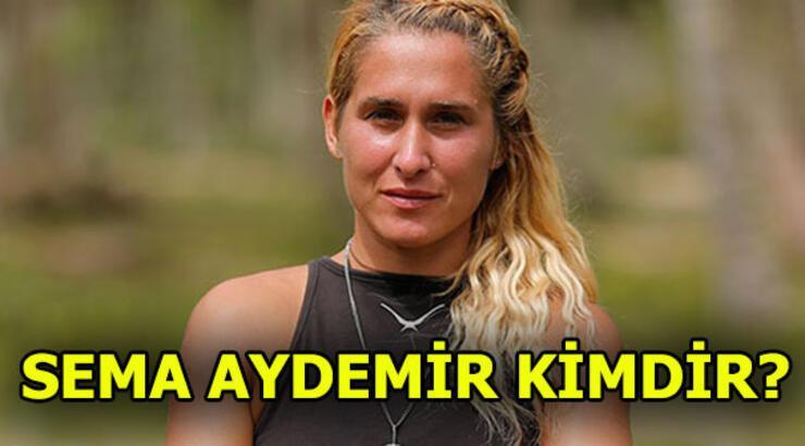 Survivor Sema Aydemir kimdir? Ünlüler takımı 2018