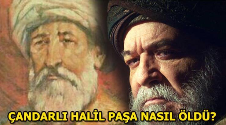 Çandarlı Halil Paşa neden asıldı? Çandarlı Halil Paşa'nın ölümü...