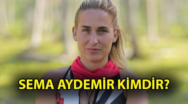 Sema Aydemir kimdir, kaç yaşında, nereli? (Survivor 2018 - All Star takımı)