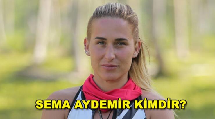 Sema Aydemir kimdir? (Survivor Sema All Star)