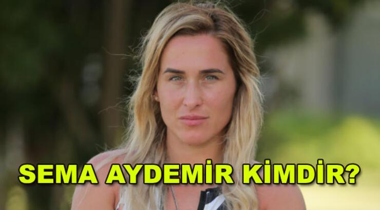 Sema Aydemir kimdir? (Survivor Sema)