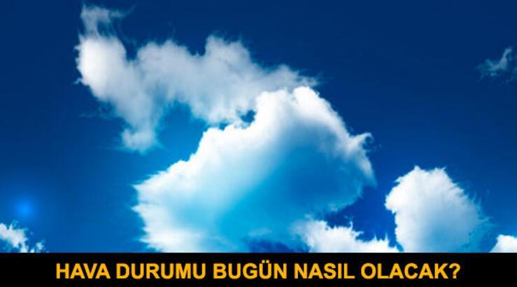 Meteoroloji'den hava durumu ile ilgili son açıklama! (İstanbul'da havalar nasıl olacak?)