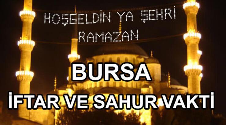 Bursa'da sahur ve iftar vakti saat kaçta? (Bursa Ramazan İmsakiyesi)